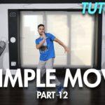 3 Simple Dance Moves for Beginners – Part 12 (Hip Hop Dance Moves Tutorial)   Mihran Kirakosian