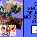 Agenda de Show de K pop No Brasil