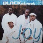 BLACKSTREET     Joy     R&B