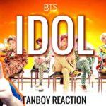 BTS – IDOL | VÍDEO REACCIÓN K-POP FANBOY