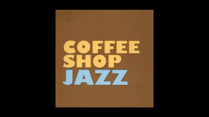 Cappuccino – Coffe Shop Jazz
