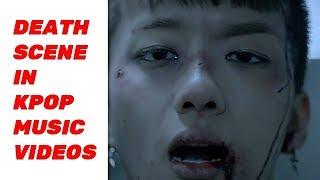 DEATH SCENE IN KPOP MUSIC VIDEO