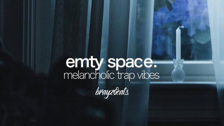 """EMPTY SPACE"" – Melancholic / Sad Trap / Hip Hop Beat ► prod. by brayzbeats."