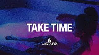 """[FREE] Ella Mai Type Beat – """"Take Time"""" Smooth R&B Instrumental 2018"""