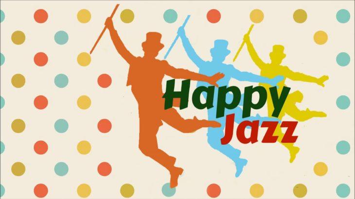 Happy Jazz Music Uplifting Jazz Songs
