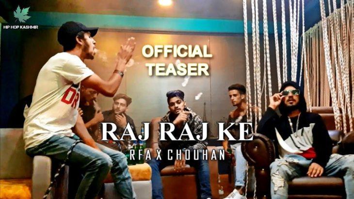 Hip Hop Kashmir – RAJ RAJ KE | RFA x CHOUHAN | Official Teaser