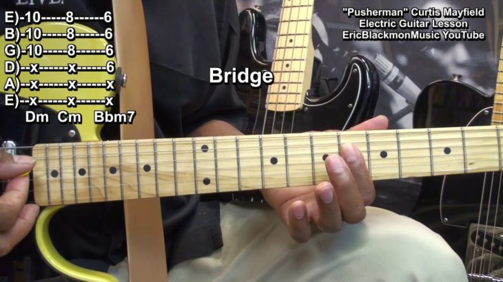 😎 How To Play PUSHERMAN Curtis Mayfield On Electric R&B Guitar EricBlackmonGuitar HQ