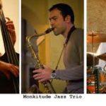 """MONKITUDE jazz trio – """"What's New"""""""