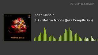 RJ2 – Mellow Moods (Jazz Compilation)