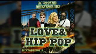 September 2018 LOVE&HIP POP MIXTAPE(R&B,ALTERNATIVE AND POP)JUSTIN BIEBER/ADELE/LIRIKZ/OMI_DJ WANTED