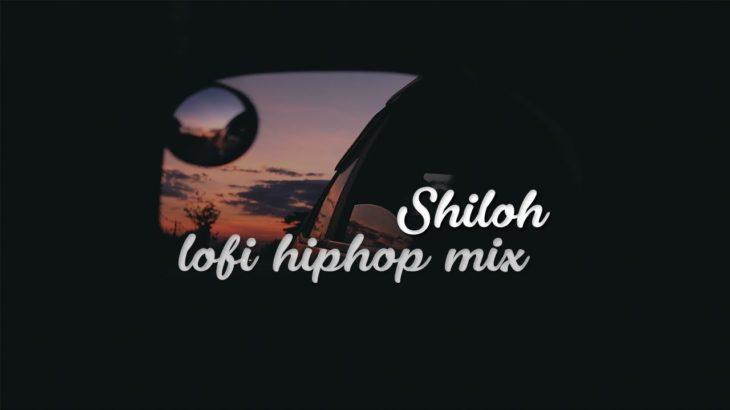 Shiloh | lofi hiphop mix