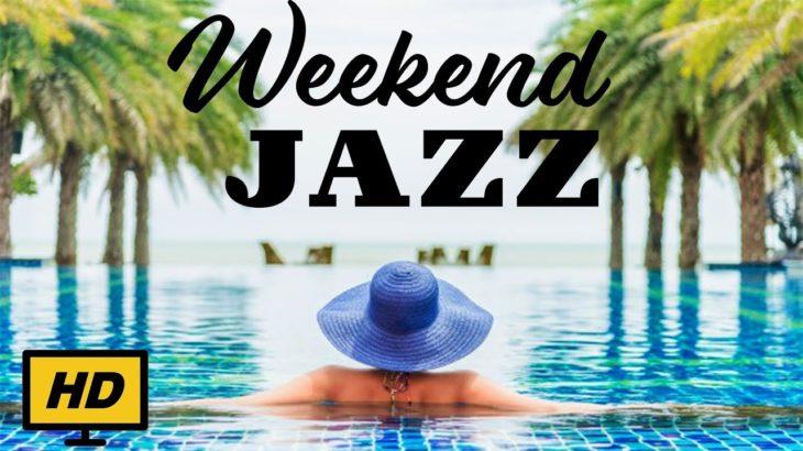 Weekend JAZZ & Bossa Nova – Background Instrumental Music – JAZZ to Relaxing and Wake Up