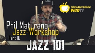 Workshop mit Phil Maturano: Jazz 101 – Jazz  Vocabulary (Part 10)