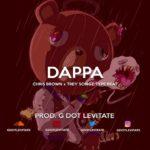 [FREE] Chris Brown x Trey Songz x Type Beat – Dappa | Rap / R&B Instrumental