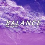"[FREE] Wavy Chill Trap/R&B Type Beat ""Balance"" Prod. 808 Instinct"