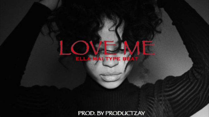 "Ella Mai Type Beat 2018 – ""Love me""   R&B Instrumental"