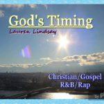 God's Timing – Christian/Gospel R&B/Rap