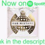Ministry of Sound R&B Mixtape 2018 Playlist