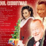 R&B SOUL CHRISTMAS SONGS   BEST R&B CHRISTMAS SOUL AND CONTEMPORARY SONGS