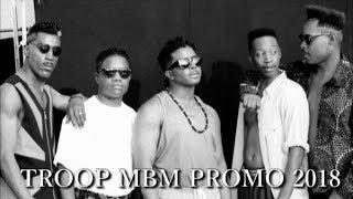 TROOP 90's R&B GROUP MBM PROMO 2018