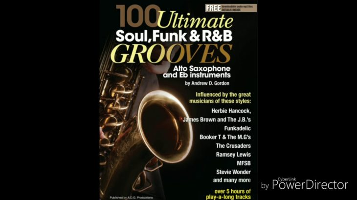 100 Ultimate Soul, Funk and R&B Grooves for Bb and Eb instruments.