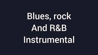 Blues, rock and R&B instrumental