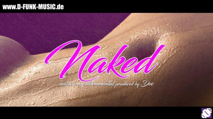 "FREE sexy R&B / G-Funk / Hip Hop instrumental ""NAKED"" Khalid x Too Short Type Beat 2019"