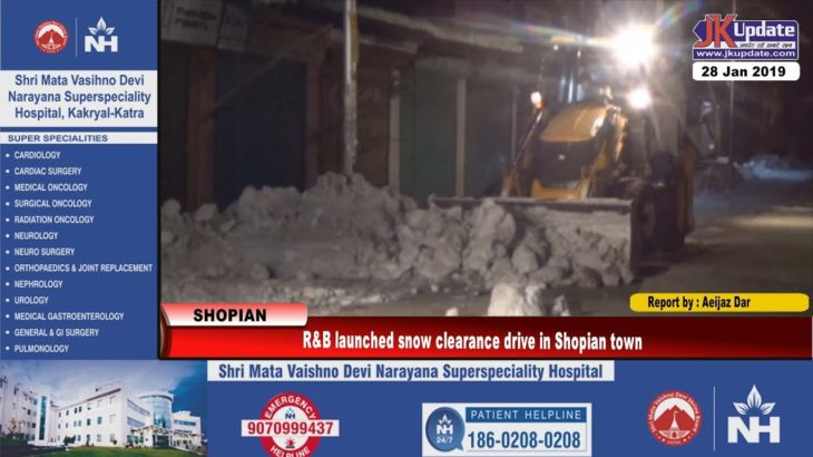 R&B launched snow clearance drive in Shopian town