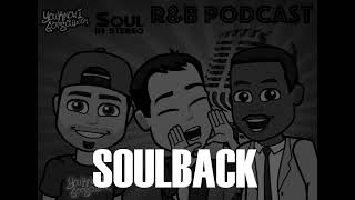 SoulBack – The R&B Podcast Episode 17