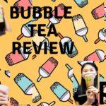 [WE LOVE BOBA!] EP2 // R&B Bubble Tea Review