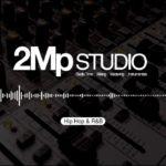 2Mp Studio – Mix & Master (Hip Hop & R&B Snippets)