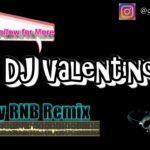 DJ Valentino Groovy R&B Remix
