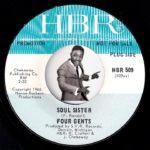Four Gents – Soul Sister [HBR] 1966 Northern Soul R&B 45