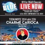 #05 GUTO DJ na BLUE RADIO (R&B Toda Noite 20h até 22h)