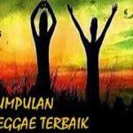 Bikin Tidur! Kumpulan Lagu Reggae Terbaik 2010 – 2015 Wajib Ditonton!