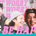 DON'T WORRY,BE HAPPY – JABBA DA FOOTBALL CLUB