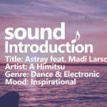 Dance & Electronic [No Copyright Music] Astray feat. Madi Larson – A Himitsu