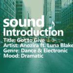 Dance & Electronic [No Copyright Music] Got to Give – Anozira ft. Luna Blake