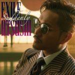 EXILE ATSUSHI / Suddenly (Music Video)
