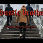 Hustle Crew 【哈梭褲】 – Hustle Brother (Official Music Video)