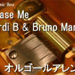 Please Me/Cardi B & Bruno Mars【オルゴール】