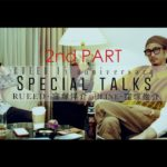 RUEED 15th SPECIAL TALKS 2nd PART 「窪塚洋介 / 卍LINE × 窪塚俊介 × RUEED」