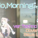 【テクノRemix ver】 Hello,Morning(Pa's Lam System Remix)/宇津木沙和