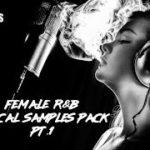 Female R&B Vocals Sample Pack PT.1 Royalty Free Female Vocal Samples