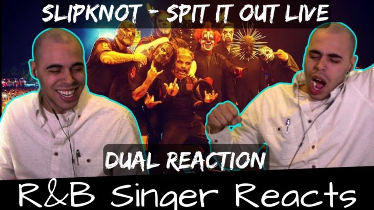 R&B Head Reacts to Slipknot – Spit It Out and Spit It Out Live at Download Festival 2009