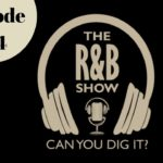 Episode 234 | The R&B Show