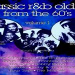 "Girl Watcher – The O'Kaysions, ""Classic R&B Oldies From The 60's Vol. 1"""