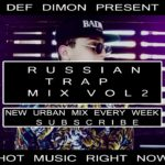 Russian Trap Hip-Hop Rap R&B Urban Mix Vol.2 2019 | Русский Трэп Хип-Хоп Рэп Рнб Урбан Микс 2