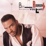 BERT ROBINSON  Give Me That Old Time Love    R&B