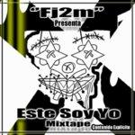 07 Amor – Fj2m (Este Soy Yo Mixtape) (R&B Mexicano 2019)
